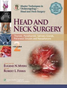 Master Techniques in Otolaryngology - Head and Neck Surgery