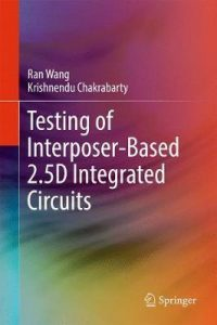 1-7-200x300 Testing of Interposer-Based 2.5D Integrated Circuits