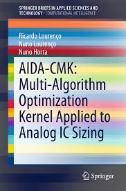 2-1 AIDA-CMK: Multi-Algorithm Optimization Kernel Applied to Analog IC Sizing