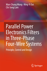 2-2 arallel Power Electronics Filters in Three-Phase Four-Wire Systems: Principle, Control and Design