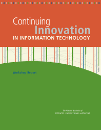 Continuing Innovation in Information Technology: Workshop Report