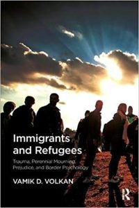 Immigrants-and-Refugees-Trauma-Perennial-Mourning-Prejudice-and-Border-Psychology-200x300 Download: Immigrants and Refugees Trauma, Perennial Mourning, Prejudice, and Border Psychology