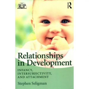 Relationships-in-Development-Infancy-Intersubjectivity-and-Attachment-300x300 Download: Relationships in Development Infancy, Intersubjectivity, and Attachment