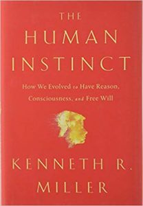 Download: The Human Instinct: How We Evolved to Have Reason, Consciousness, and Free Will