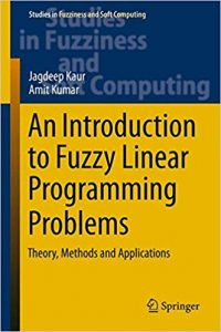 An Introduction to Fuzzy Linear Programming Problems Theory, Methods and Applications