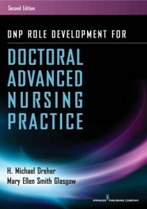 DNP-Role-Development-for-Doctoral-Advanced-Nursing-Practice-211x300 DNP Role Development for Doctoral Advanced Nursing Practice (2017)