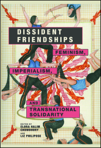Dissident-Friendships-Feminism-Imperialism-and-Transnational-Solidarity Download: Dissident Friendships Feminism, Imperialism, and Transnational Solidarity