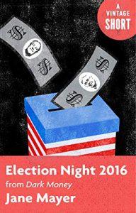 Election-Night-2016-From-Dark-Money-A-Vintage-Short-192x300 Election Night 2016 From Dark Money (A Vintage Short)