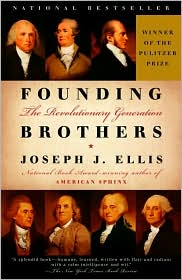 Founding-Brothers-the-Revolutionary-Generation Download: Founding Brothers the Revolutionary Generation