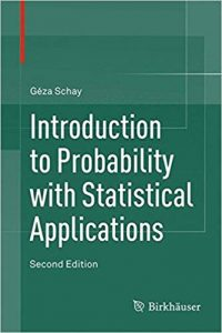 Download: Introduction to Probability with Statistical Applications, 2nd edition.