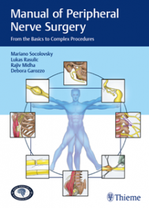 Manual of Peripheral Nerve Surgery : From the Basics to Complex Procedures