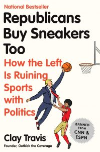 Republicans-Buy-Sneakers-Too-How-the-Left-Is-Ruining-Sports-with-Politics-199x300 Republicans Buy Sneakers Too How the Left Is Ruining Sports with Politics