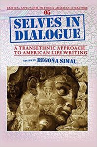 Selves-in-dialogue-a-transethnic-approach-to-American-life-writing-198x300 Selves in dialogue a transethnic approach to American life writing