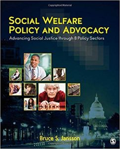 Social Welfare Policy and Advocacy Advancing Social Justice through 8 Policy Sectors
