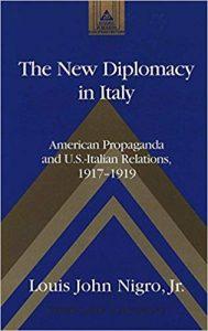 The-New-Diplomacy-In-Italy-American-Propaganda-and-U.S.-Italian-Relations-1917-1919-189x300 The New Diplomacy In Italy American Propaganda and U.S.-Italian Relations, 1917-1919