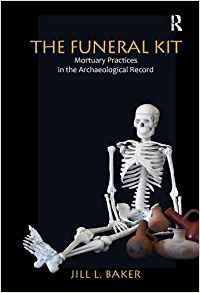 The-funeral-kit-mortuary-practices-in-the-archaeological-record The funeral kit mortuary practices in the archaeological record