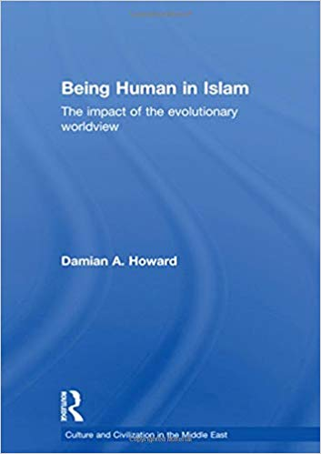 Being-Human-in-Islam-The-Impact-of-the-Evolutionary-Worldview Being Human in Islam The Impact of the Evolutionary Worldview