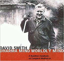 Dharma Mind Worldly Mind A Buddhist Handbook on Complete Meditation