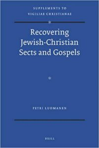 Recovering Jewish-Christian Sects and Gospels