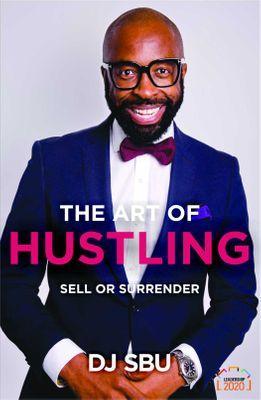 The Art of Hustling Sell or Surrender