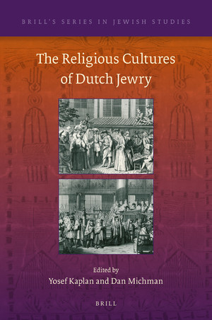 The-Religious-Cultures-of-Dutch-Jewry The Religious Cultures of Dutch Jewry