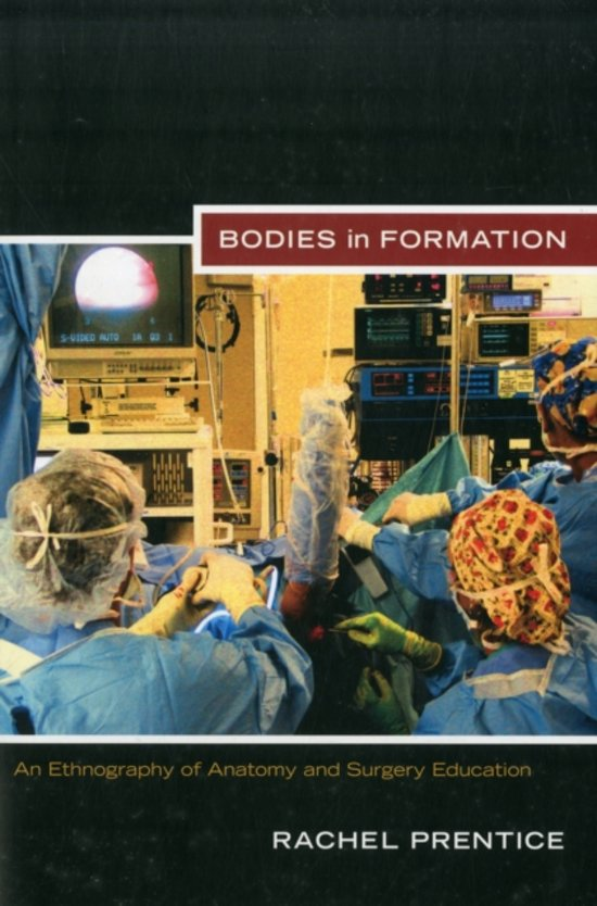 Bodies-in-Formation-An-Ethnography-of-Anatomy-and-Surgery-Education Bodies in Formation An Ethnography of Anatomy and Surgery Education
