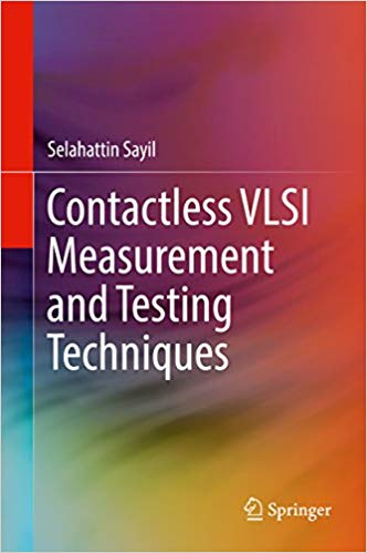 Contactless-VLSI-Measurement-and-Testing-Techniques Contactless VLSI Measurement and Testing Techniques