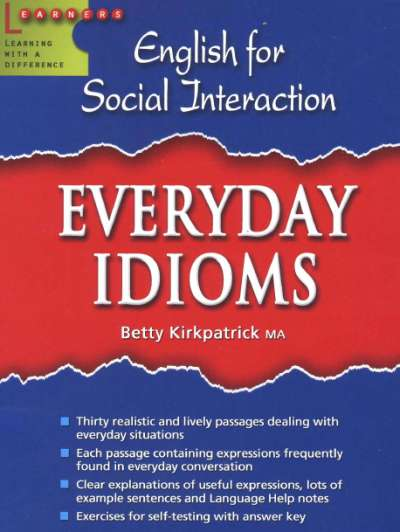 English For Social Interaction - Everyday Idioms