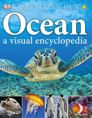 download Ocean: A Visual Encyclopedia