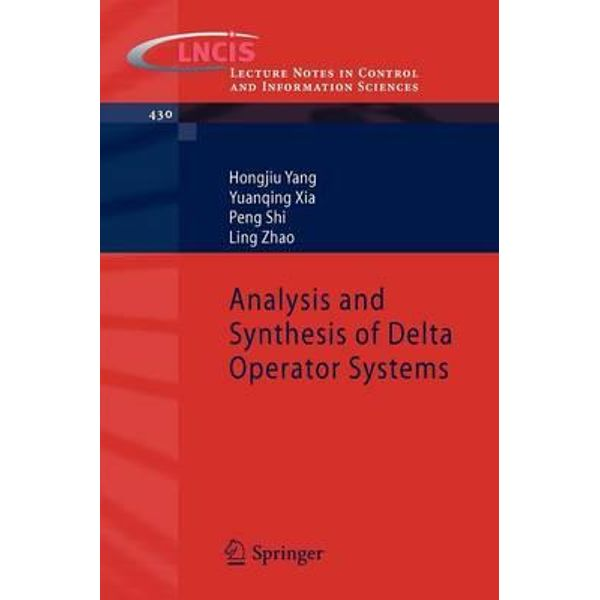 Analysis-and-Synthesis-of-Delta-Operator-Systems Analysis and Synthesis of Delta Operator Systems