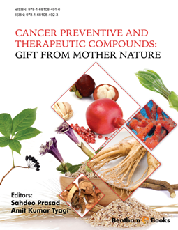 Cancer Preventive and Therapeutic Compounds : Gift From Mother Nature