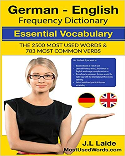 German-English-Frequency-Dictionary-Essential-Vocabulary-2500-Most-Used-Words-783-Most-Common-Verbs German English Frequency Dictionary - Essential Vocabulary 2500 Most Used Words & 783 Most Common Verbs