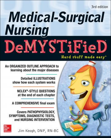 download Medical-Surgical Nursing Demystified, 3rd Edition