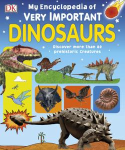 download My Encyclopedia of Very Important Dinosaurs