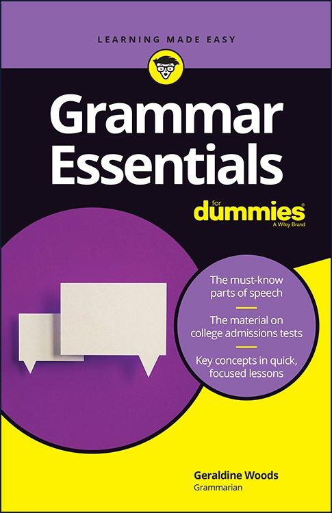 Grammar-Essentials-For-Dummies-2019-Edition Grammar Essentials For Dummies, 2019 Edition
