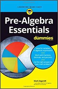 Pre-Algebra-Essentials-For-Dummies Pre-Algebra Essentials For Dummies, 2019 Edition