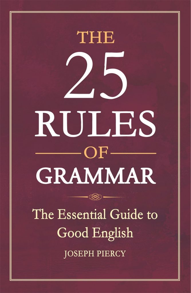 download The 25 Rules of Grammar: The Essential Guide to Good English