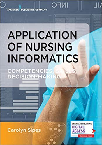 Application of Nursing Informatics : Competencies, Skills, Decision-Making