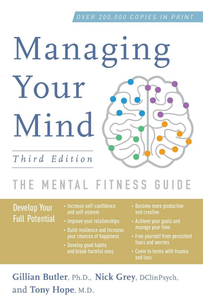 Managing Your Mind: The Mental Fitness Guide (2018)