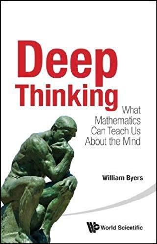 Deep-Thinking-What-Mathematics-Can-Teach-Us-About-the-Mind Deep Thinking: What Mathematics Can Teach Us About the Mind