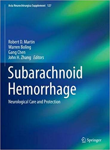 Subarachnoid-Hemorrhage Subarachnoid Hemorrhage: Neurological Care and Protection, 2020 Edition