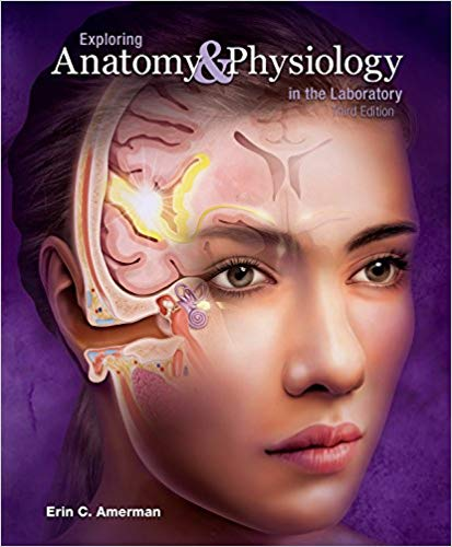 Exploring-Anatomy-Physiology-in-the-Laboratory Exploring Anatomy & Physiology in the Laboratory, Third Edition