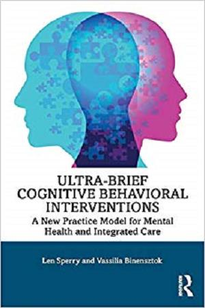 Ultra-Brief-Cognitive-Behavioral-Interventions Ultra-Brief Cognitive Behavioral Interventions, 2019 Edition