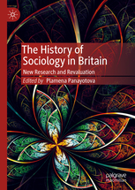 The-History-of-Sociology-in-Britain The History of Sociology in Britain: New Research and Revaluation