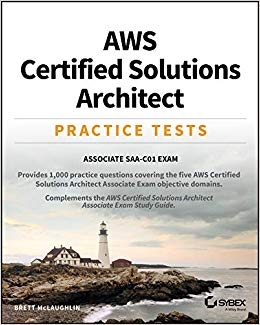AWS-Certified-Solutions-Architect-Practice-Test AWS Certified Solutions Architect Practice Tests: Associate SAA-C01 Exam