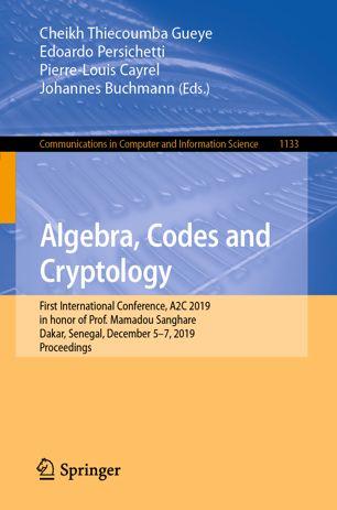 Algebra, Codes and Cryptology
