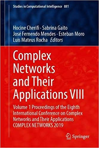 Complex Networks and Their Applications VIII: Volume 1 Proceedings of the Eighth International Conference on Complex Net