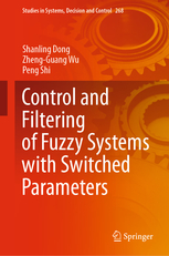Control-and-Filtering-of-Fuzzy-Systems-with-Switched-Parameters Control and Filtering of Fuzzy Systems with Switched Parameters