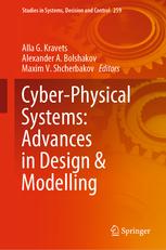 Cyber-Physical-Systems Cyber-Physical Systems: Advances in Design & Modelling