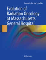 Evolution-of-Radiation-Oncology-at-Massachusetts-General-Hospital Evolution of Radiation Oncology at Massachusetts General Hospital